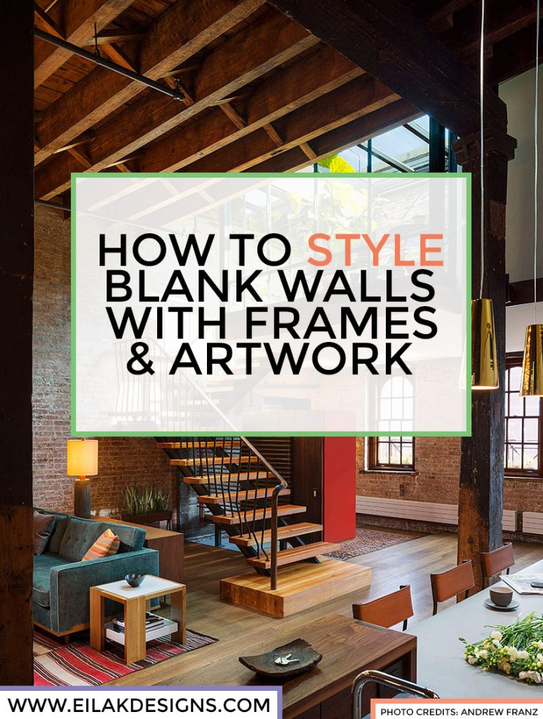 how to style walls with frames and artwork